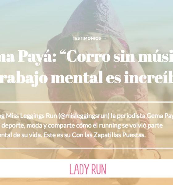 """Gema Payá: """"Corro sin música y el trabajo mental es increíble"""""""